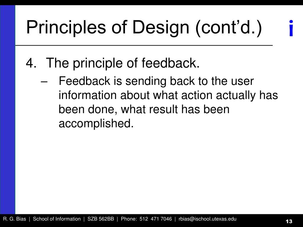 Principles of Design (cont'd.)