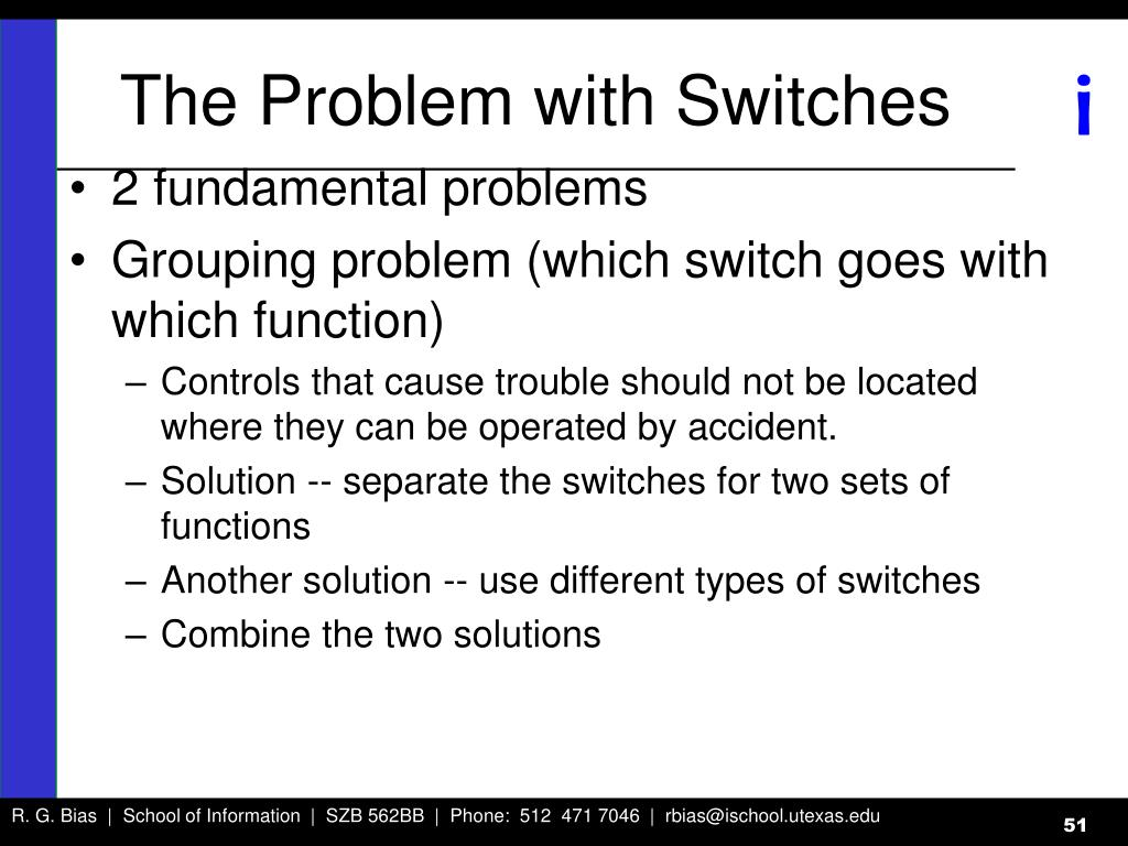 The Problem with Switches