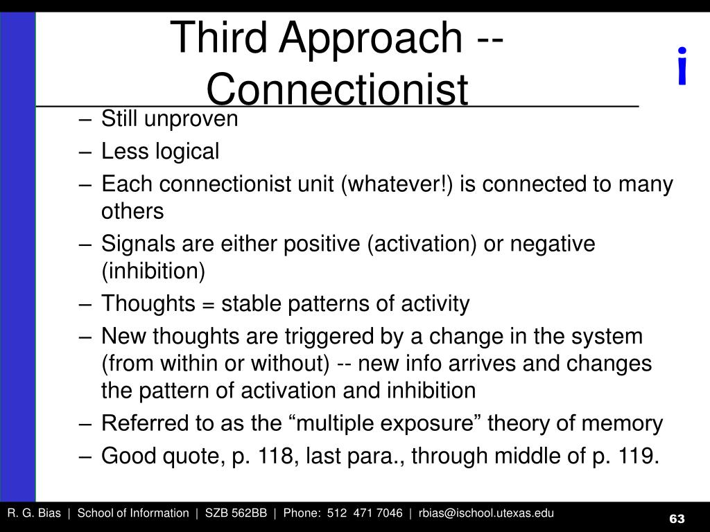 Third Approach -- Connectionist