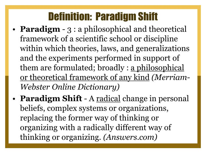 Definition:  Paradigm Shift
