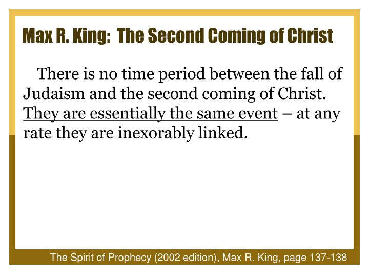 Max R. King:  The Second Coming of Christ