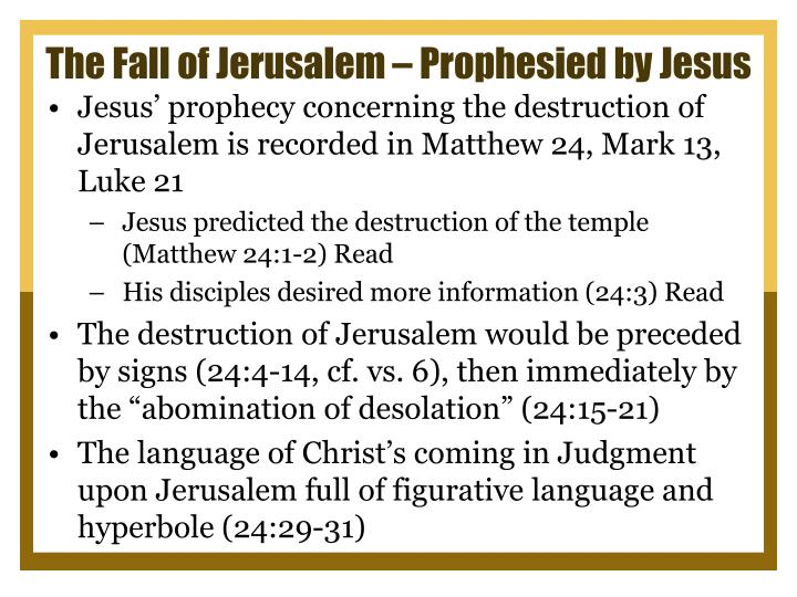 The Fall of Jerusalem – Prophesied by Jesus