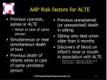 aap risk factors for alte