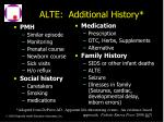 alte additional history