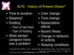 alte history of present illness