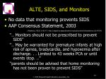 alte sids and monitors