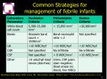 common strategies for management of febrile infants42