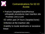 contraindications for ez io access
