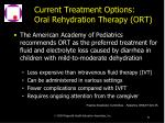 current treatment options oral rehydration therapy ort