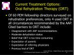 current treatment options oral rehydration therapy ort82