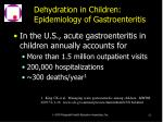 dehydration in children epidemiology of gastroenteritis62