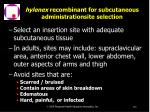 hylenex recombinant for subcutaneous administrationsite selection