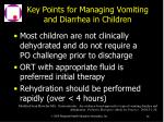 key points for managing vomiting and diarrhea in children