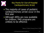 key points for out of hospital cardiopulmonary arrest257