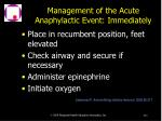 management of the acute anaphylactic event immediately