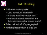 pat breathing