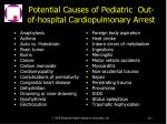 potential causes of pediatric out of hospital cardiopulmonary arrest