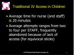 traditional iv access in children