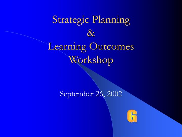 strategic planning learning outcomes workshop n.