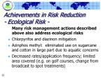 achievements in risk reduction ecological risk