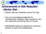 achievements in risk reduction worker risk