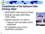 completeness of the exposure data drinking water