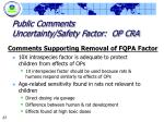 public comments uncertainty safety factor op cra
