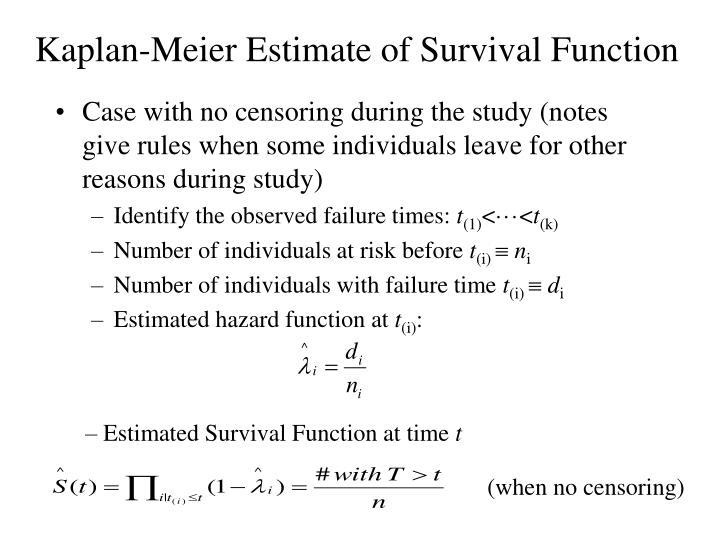 Kaplan meier estimate of survival function