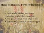 status of broadleaf forbs for restoration