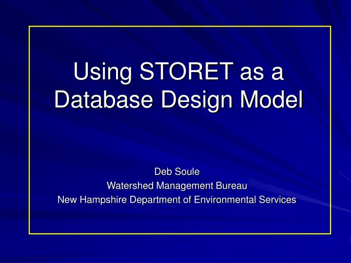 using storet as a database design model n.