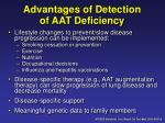 advantages of detection of aat deficiency