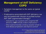 management of aat deficiency copd