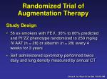 randomized trial of augmentation therapy