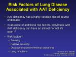 risk factors of lung disease associated with aat deficiency
