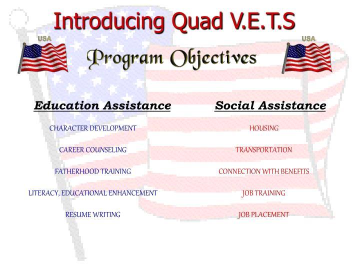 Introducing Quad V.E.T.S