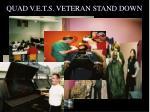 quad v e t s veteran stand down
