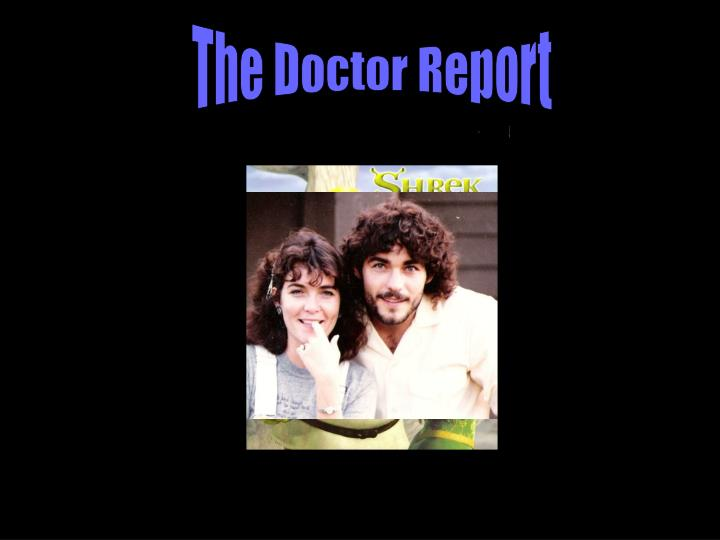 The Doctor Report