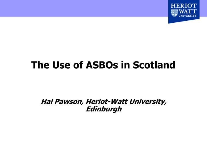 the use of asbos in scotland n.