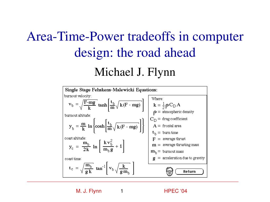 area time power tradeoffs in computer design the road ahead l.