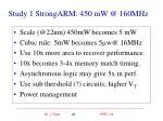 study 1 strongarm 450 mw @ 160mhz