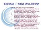 scenario 1 short term scholar