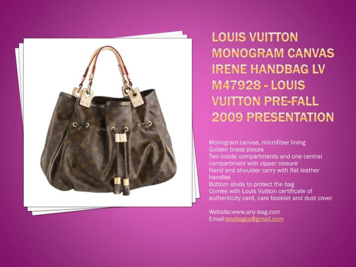 Louis vuitton monogram canvas irene handbag lv m47928 louis vuitton pre fall 2009 presentation