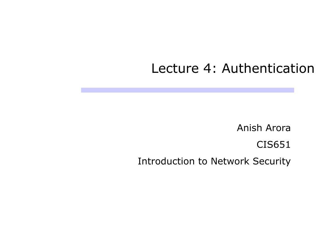 lecture 4 authentication l.