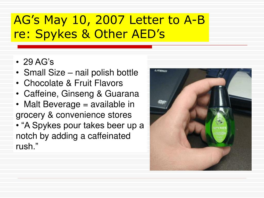 AG's May 10, 2007 Letter to A-B re: Spykes & Other AED's