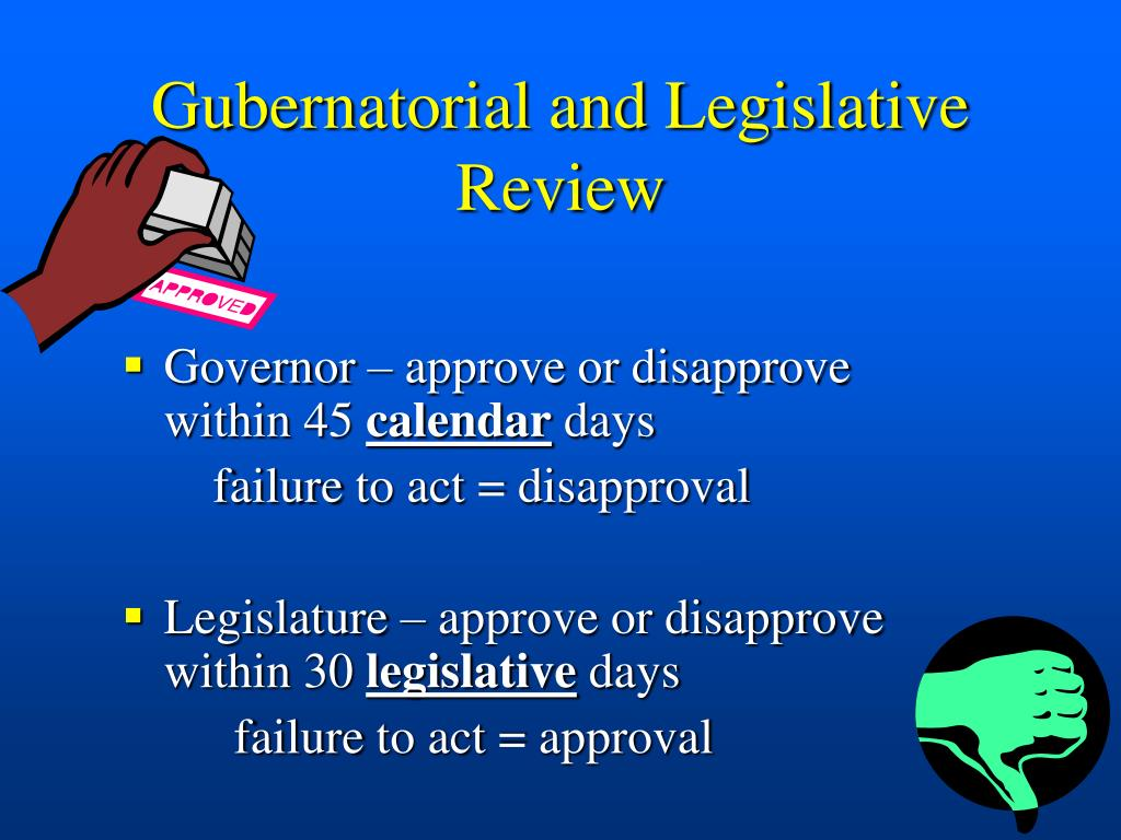 Gubernatorial and Legislative Review