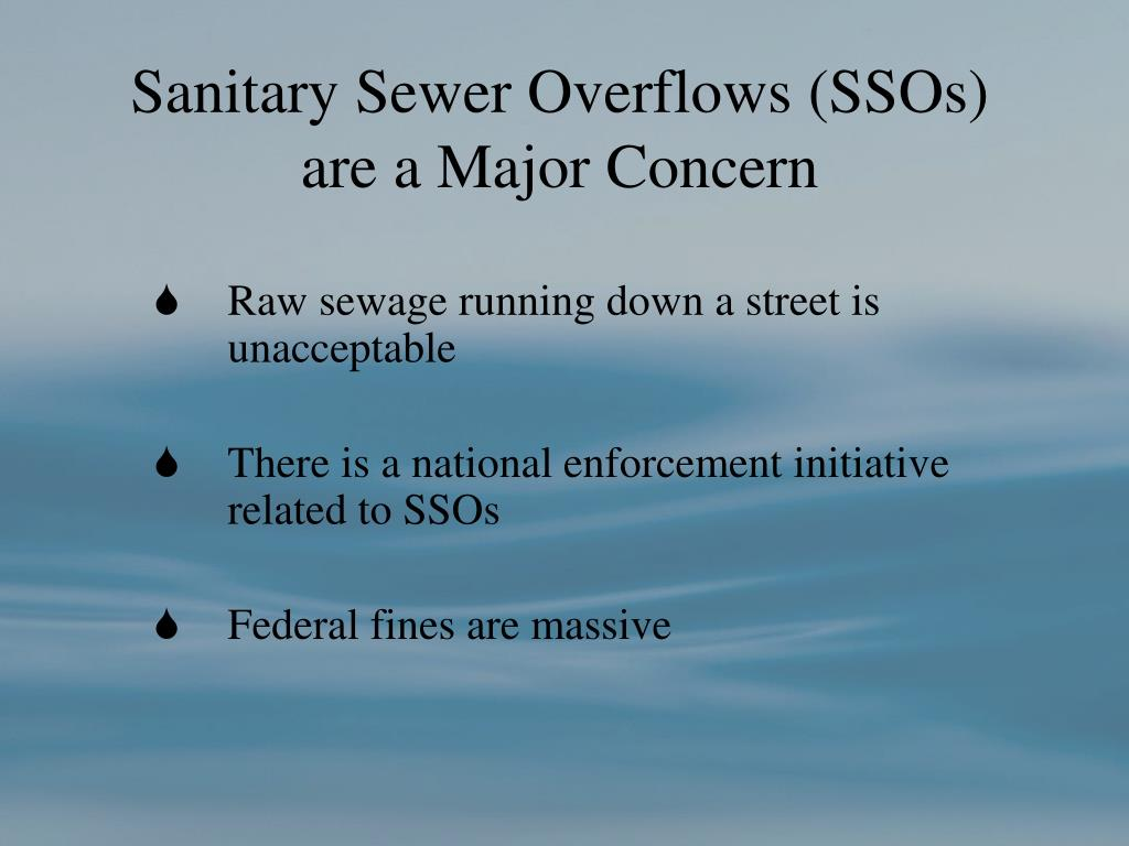 Sanitary Sewer Overflows (SSOs)