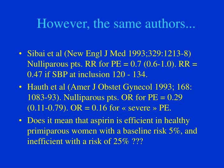 However, the same authors...
