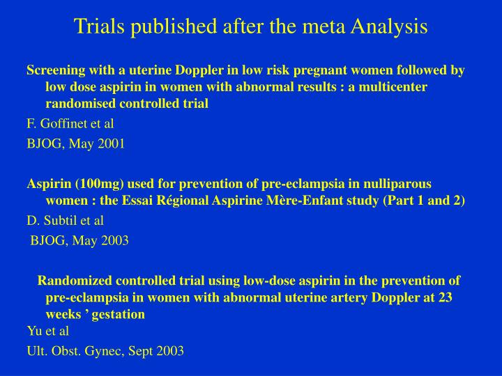 Trials published after the meta Analysis