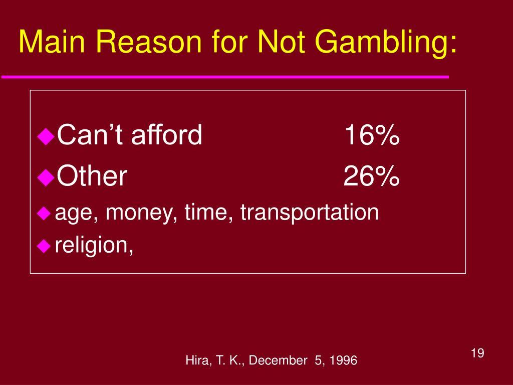 Main Reason for Not Gambling: