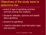 objectives of the study were to determine the